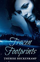 Frozen Footprints by Therese Heckenkamp (2015-12-11)