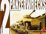 Panzerwrecks 2: German Armour 1944-45