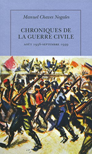 chroniques-de-la-guerre-civile-aout-1936-septembre-1939