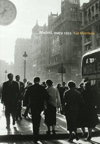 Madrid, mayo 1955 : Cas Oorthuys