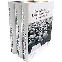 """Geschichte des dokumentarischen Films in Deutschland: Band 1: Kaiserreich (1895-1918) /Band 2: Weimarer Republik (1918-1933) /Band 3: """"Drittes Reich"""" (1933-1945)"""