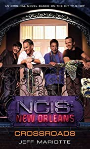 NCIS New Orleans: novel #1 (Ncis Los Angeles)