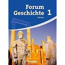 Forum Geschichte - Hessen: Band 1 - Von der Urgeschichte bis zum antiken Griechenland: Schülerbuch