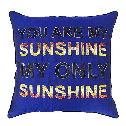 lau Dupion Werfen Dekorative Kissenbezug Zitate - Sie sind mein Sonnenschein Kissenhülle 24 x 24 Zoll (Sie Sind Mein Sonnenschein-dekor)