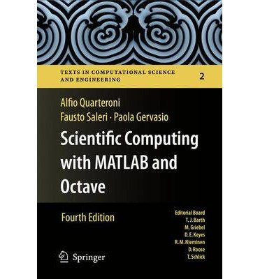 [(Scientific Computing with MATLAB and Octave)] [ By (author) Alfio Quarteroni, By (author) Fausto Saleri, By (author) Paola Gervasio ] [March, 2014]