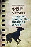 La aventura de Miguel Littín clandestino en Chile (CONTEMPORANEA)