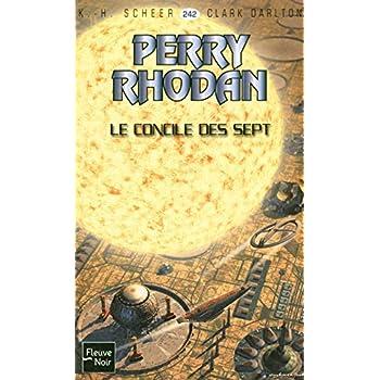 Le Concile des Sept - Perry Rhodan