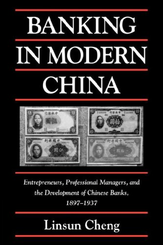 banking-in-modern-china-entrepreneurs-professional-managers-and-the-development-of-chinese-banks-189