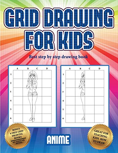 Best step by step drawing book  (Grid drawing for kids - Anime): This book teaches kids how to draw using grids