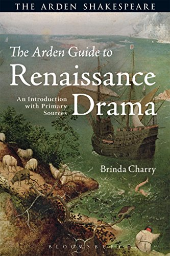 The Arden Guide to Renaissance Drama: An Introduction with Primary Sources (Arden Shakespeare) por Brinda Charry