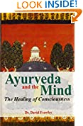 #9: Ayurveda and the Mind: The Healing of Consciousness