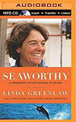 Seaworthy: A Swordboat Captain Returns to the Sea by Linda Greenlaw (2015-08-11)