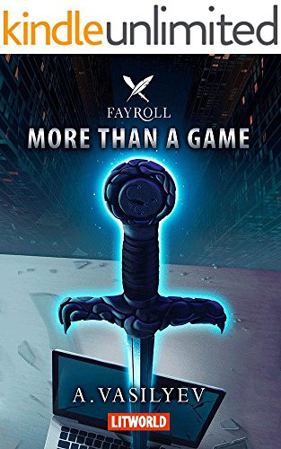 More Than a Game: Epic LitRPG Adventure (Fayroll - Book 1) (English ...