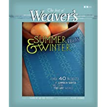 The Best of Weaver's Summer and Winter Plus (Best of Weaver's Series)