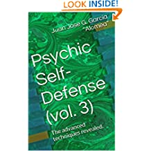 Psychic Self-Defense (vol. 3): The advanced techniques revealed.