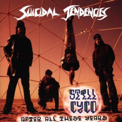 Still Cyco After All These Years by Suicidal Tendencies (1993-05-26)