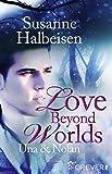 Love Beyond Worlds: Una und Nolan