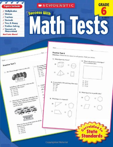 math-tests-grade-6-scholastic-success-with-workbooks-tests-math