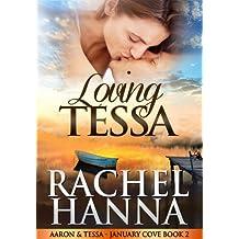 Loving Tessa: Aaron & Tessa (January Cove Book 2) (English Edition)