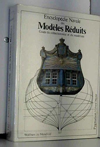 Encyclopédie navale des modèles réduits Guide du collectionneur et du modéliste