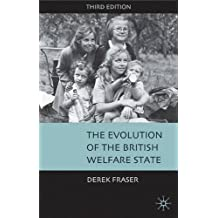 The Evolution of the British Welfare State
