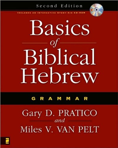 Basics of Biblical Hebrew Grammar (text only) 2nd(Second) edition by G. D. Pratico.M. V. V. Pelt