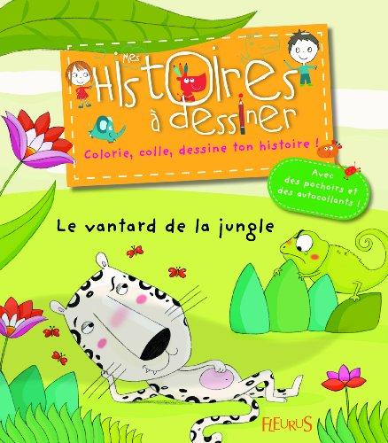 Le vantard de la jungle par Charlotte Grossetête