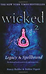 Legacy and Spellbound (Wicked)