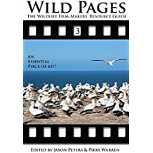 Wild Pages 3: The Wildlife Film-Makers' Resource Guide