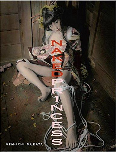 Naked Princess (Erotic Nude Photography) por Ken-ichi Murata