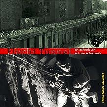 Flucht Tunnel: Ein Hörbuch