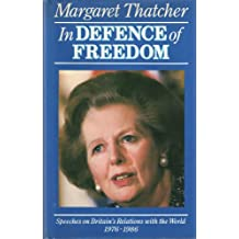 In Defence of Freedom: Speeches on Britain's Relations with the World
