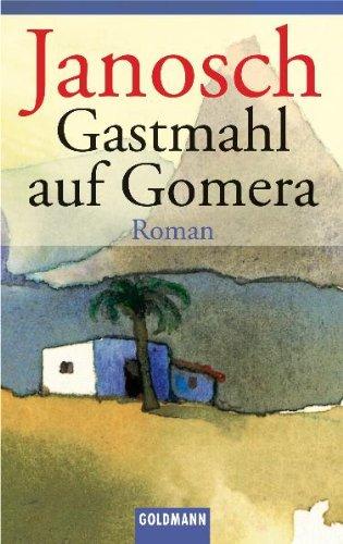 Buchseite und Rezensionen zu 'Gastmahl auf Gomera: Roman' von Janosch