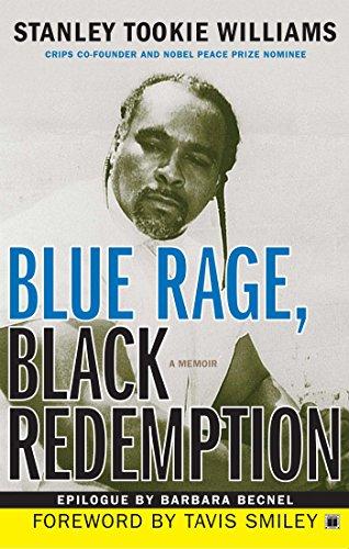 Blue Rage, Black Redemption: A Memoir (English Edition)
