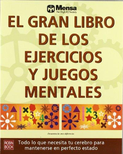 Gran libro de los ejercicios y juegos mentales, el (Alternativas) por Aa.Vv.