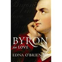 Byron In Love (English Edition)