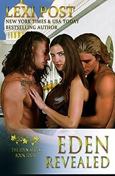 Eden Revealed (The Eden Series Book 4) (English Edition) par [Post, Lexi]