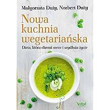 Nowa kuchnia wegetarianska