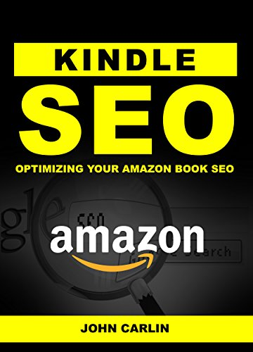 Kindle SEO: Optimizing Your Amazon Book SEO (Sell More Books, Sell ...