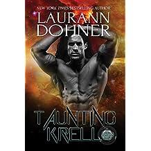Taunting Krell (Cyborg Seduction Book 7) (English Edition)
