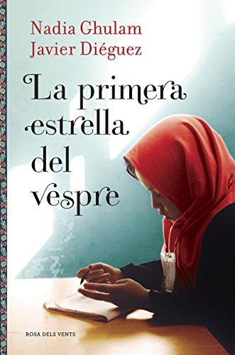 La primera estrella del vespre (Catalan Edition) por Nadia Ghulam