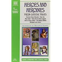 Heroes and Heroines from classic tales (Junior Classics)