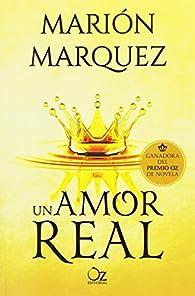Un amor real par Marión Marquez