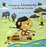 SA MAJESTE LEONARDO (Coll.