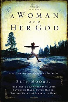 A Woman and Her God (Extraordinary Women) by [Moore, Beth]