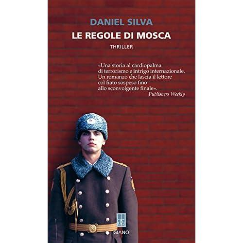 Le Regole Di Mosca (Nerogiano)