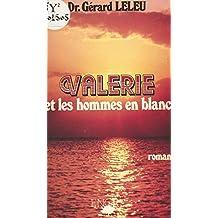 Valérie et les hommes en blanc