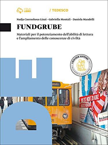Fundgrube. Materiali. Per le Scuole superiori. Con e-book. Con espansione online