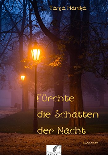 Fürchte die Schatten der Nacht: Volume 1