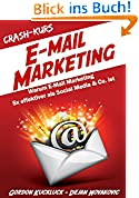 Crash-Kurs E-Mail-Marketing: 5x effektiver als Social Media